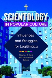 Cover of: Scientology in Popular Culture | Stephen A. Kent, Susan Raine