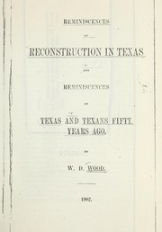 Cover of: Reminiscences of reconstruction in Texas | W. D. Wood