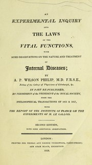 Cover of: An experimental inquiry into the laws of the vital functions | Alexander Philip Wilson Philip