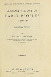 Cover of: A short history of early peoples to 1500 A.D., from caveman to Columbus | West, Willis Mason