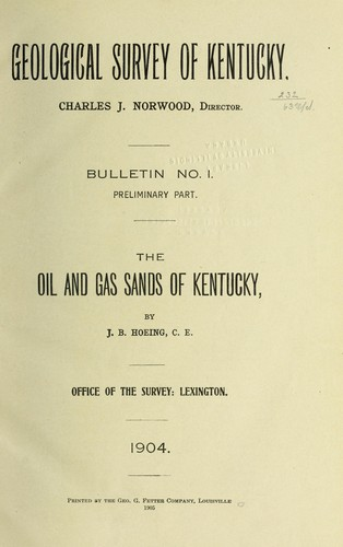 The oil and gas sands of Kentucky by Joseph Bernard Hoeing