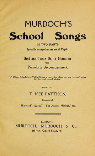 Murdoch's school songs by T. Mee Pattison