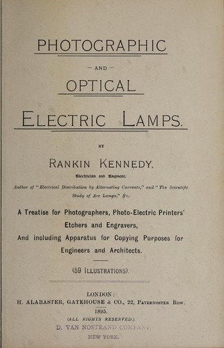 Photographic and optical electric lamps by Rankin Kennedy