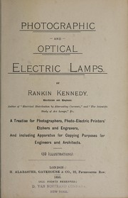 Cover of: Photographic and optical electric lamps | Rankin Kennedy
