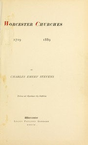 Cover of: Worcester churches, 1719-1889 | Charles Emery Stevens