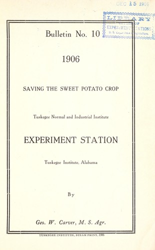 Saving the sweet potato crop by George Washington Carver