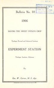 Cover of: Saving the sweet potato crop | George Washington Carver