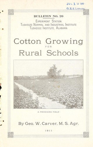 Cotton growing for rural schools by George Washington Carver