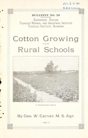 Cover of: Cotton growing for rural schools | George Washington Carver
