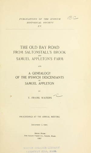 The old Bay road from Saltonstall's Brook and Samuel Appleton's farm by Thomas Franklin Waters