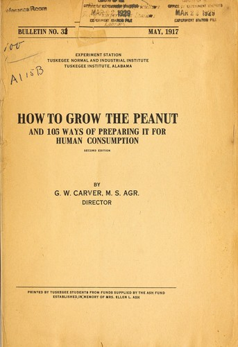 How to grow the peanut by George Washington Carver