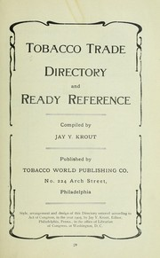 Cover of: Tobacco trade directory and ready reference | Jay Y. Krout