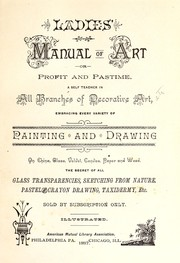 Cover of: Ladies' manual of art, Profit and pastime |