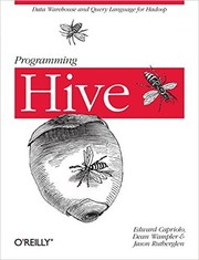 Cover of: Programming Hive | Edward Capriolo, Dean Wampler
