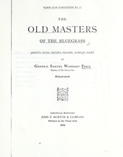 Cover of: The old masters of the Bluegrass | Samuel Woodson Price