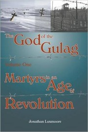 Cover of: The God of the Gulag Volume One | Jonathan Luxmoore