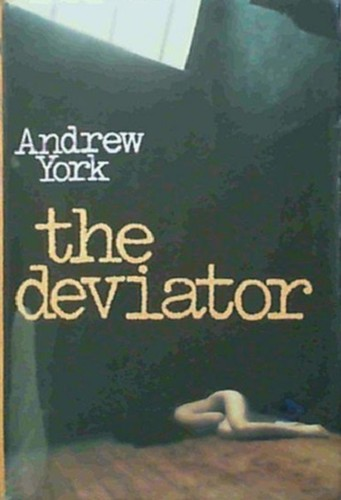 The Deviator by Andrew York