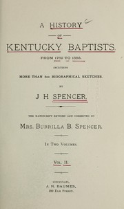 Cover of: A history of Kentucky Baptists | John H. Spencer