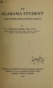 Cover of: An Alabama student, and other biographical essays | Sir William Osler