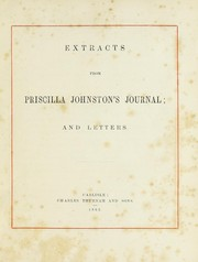 Cover of: Extracts from Priscilla Johnston's journal and letters | Priscilla Johnston