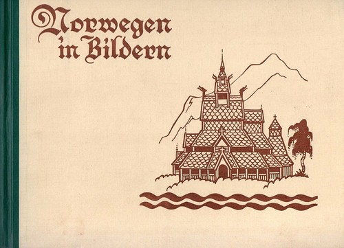 Norwegen in Bildern by Carl Normann