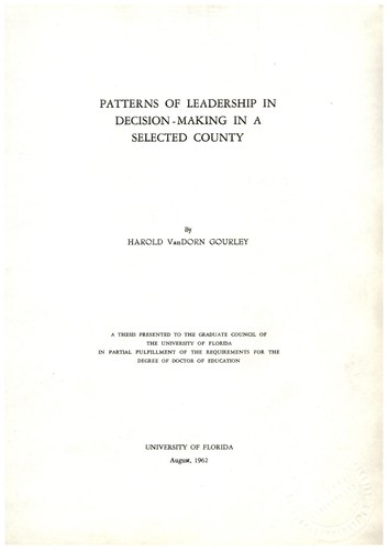 Patterns of leadership in decision-making in a selected county by Harold VanDorn Gourley