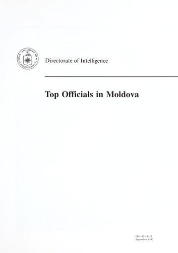 Top officials in Moldova by United States. Central Intelligence Agency. Directorate of Intelligence