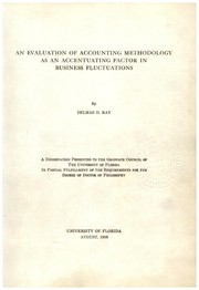 Cover of: An evaluation of accounting methodology as an accentuating factor in business fluctuations | Delmas Dennis Ray