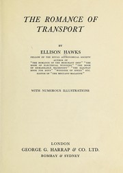 Cover of: The romance of transport | Ellison Hawks
