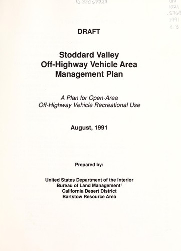 Stoddard Valley off-highway vehicle area management plan by United States. Bureau of Land Management. Barstow Resource Area