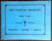 Cover of: MECHANICAL DRAWING    FIRST YEAR | Ferdinand August Paul Fischer