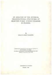 Cover of: An analysis of the internal organizational structures of selected public junior colleges in Florida | Horace Jimmie Burnette