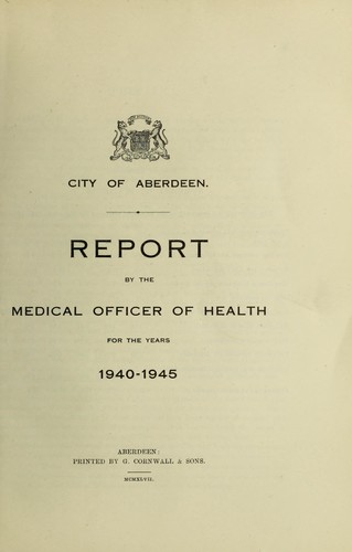 [Report 1940-1945] by Aberdeen (Scotland). City Council