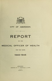 Cover of: [Report 1940-1945] | Aberdeen (Scotland). City Council