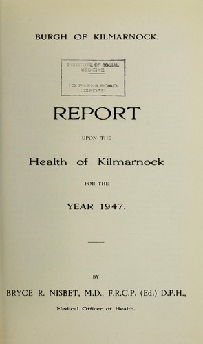 [Report 1947] by Kilmarnock (Scotland). Council