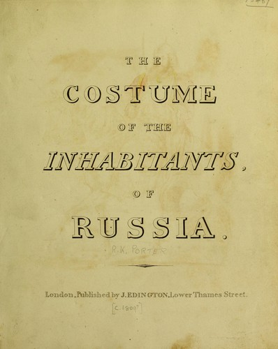 The costume of the inhabitants of Russia by Porter, Robert Ker Sir