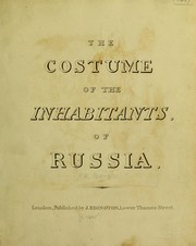 Cover of: The costume of the inhabitants of Russia | Porter, Robert Ker Sir