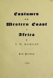 Cover of: Costumes on the western coast of Africa | T. W. Ramsay