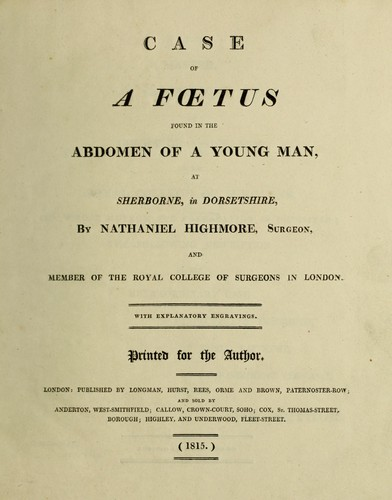 Case of a foetus found in the abdomen of a young man [Thomas Lane], at Sherborne, in Dorsetshire by Nathaniel Highmore