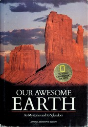 Cover of: Our awesome Earth by Paul Martin, National Geographic Society (U.S.). Special Publications Division