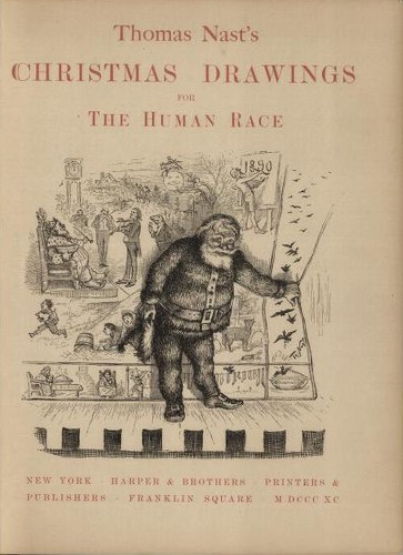 Thomas Nast's Christmas drawings for the human race by Thomas Nast