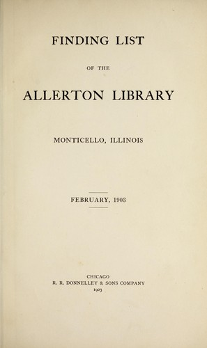 Finding list, February, 1903 by Monticello (Ill.). Allerton Library