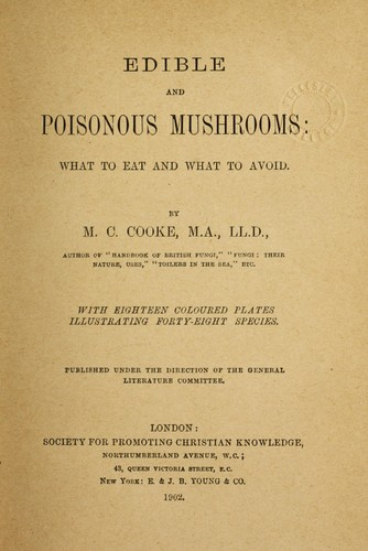 Edible and poisonous mushrooms by M. C. Cooke