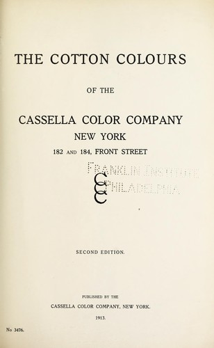 The cotton colours of the Cassella Color Company, New York by Cassella Color Company