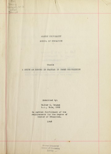 A study of errors in grammar in prose composition by Walter G. Drogue