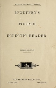 Cover of: McGuffey's fourth eclectic reader | William Holmes McGuffey