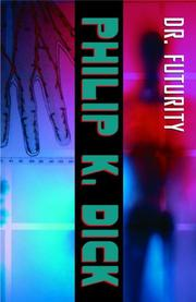 Cover of: Dr. Futurity by Philip K. Dick