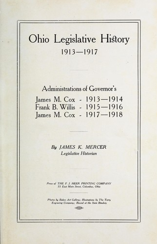 Ohio legislative history 1909-1913-1925-1926 by James Kazerta Mercer