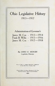Cover of: Ohio legislative history 1909-1913-1925-1926 | James Kazerta Mercer