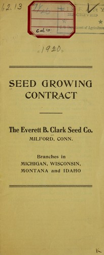 Seed growing contract by Everett B. Clark Seed Company